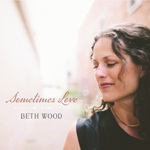 Beth Wood - Sometimes Love Album Cover